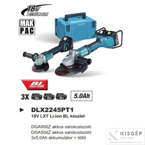 Makita DLX2245PT1 18V LXT Li-ion BL Akkus készlet DGA900Z+DGA504Z+3x5,0Ah